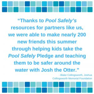 Thanks to Pool Safely's resources for partners like us, we were able to make nearly 200 new friends this summer through helping kids take the Pool Safely Pledge and teaching them to be safer around the water with Josh and Otter.