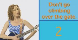 Laurie Berkner Don't Go Climbing Over the Gate 2