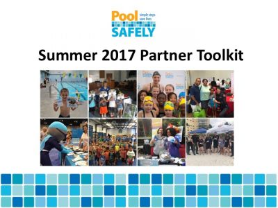 Summer 2017 Pool Safely Partner Toolkit