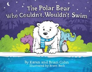 cover of a book titled The Polar Bear Who Couldn't Wouldn't Swim.